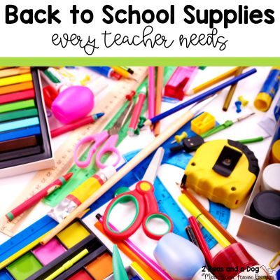 A list of ten essential school supplies teachers need to have a great start to their new school year by 2 Peas and a Dog blog.