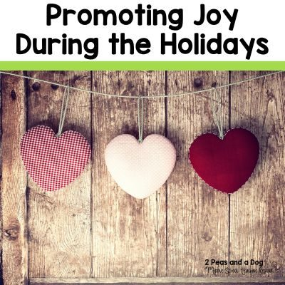 Ideas for creating more JOY in your classroom during the holiday season from the 2 Peas and a Dog blog.
