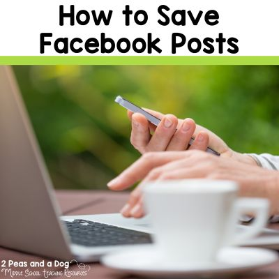 Use the save feature on Facebook posts to remember valuable content from the 2 Peas and a Dog blog.
