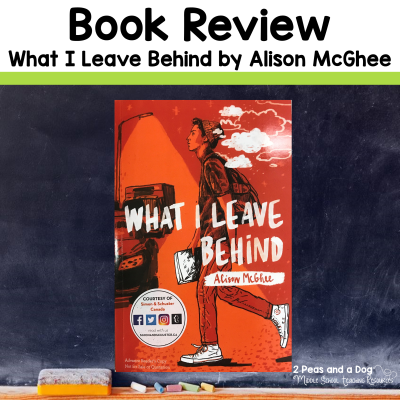Check out this book review on What I Leave Behind by Alison McGhee from 2 Peas and a Dog. #yalit #languagearts #reading #2peasandadog