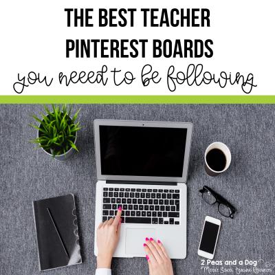The best teacher Pinterest boards to follow from 2 Peas and a Dog. #teachers #teacherpinterest