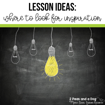 Find out where to look for lesson ideas and inspiration from 2 Peas and a Dog. #lessonplan #lessonplanning #teachers