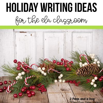 Read this blog post about how I increase student engagement during the holiday season by using six different writing strategies and holiday writing ideas from the 2 Peas and a Dog blog. #christmas #writing #writingprompts #creativewriting #lessonplans #lessons #holidays