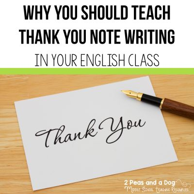 Thank you note writing is an important yet overlooked skill in today's English curriculum. Find out how to incorporate this into your English classes on the 2 Peas and a Dog website. #lessonplans #lessons #teaching #englishlanguagearts #languagearts #writing