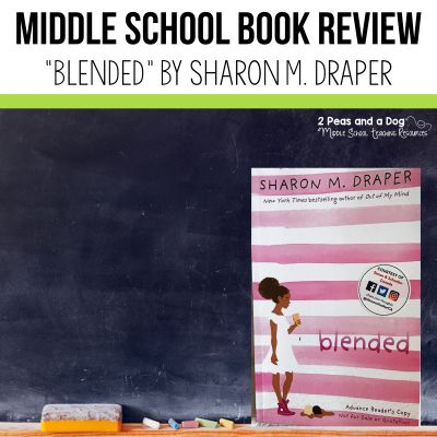 """Book review """"Blended"""" by Sharon Draper. Add this book to your classroom today! #bookreview #books #middleschool"""