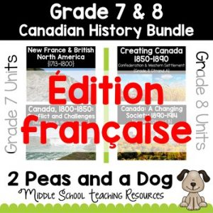 Grade 7 8 Canadian History Bundle 1713-1914 French Edition