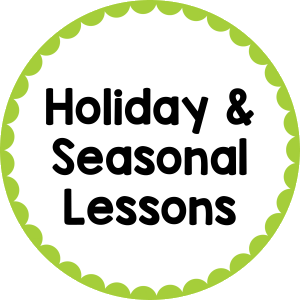 Holidays/Seasonal Lessons