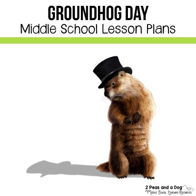 Middle school Groundhog Day lesson plans for ELA and Social Studies classes from 2 Peas and a Dog.