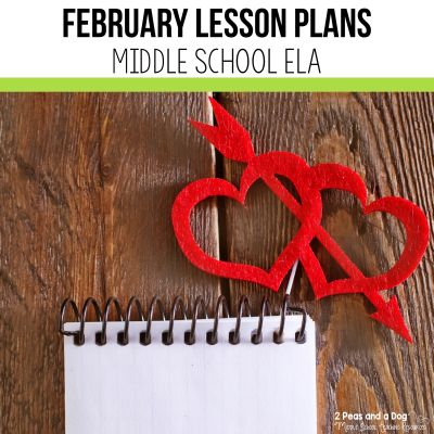 Use these February lesson plans for middle school ELA classes to help reduce your planning workload from 2 Peas and a Dog.