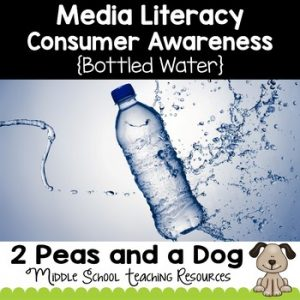 Media Literacy: Consumer Awareness Lesson - Bottled Water