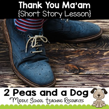 Thank You Ma'am Short Story Lesson