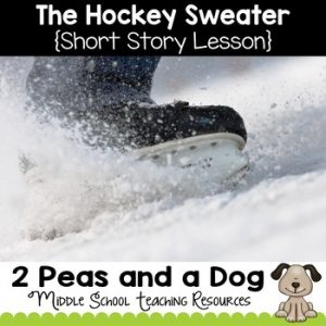 The Hockey Sweater Short Story Lesson