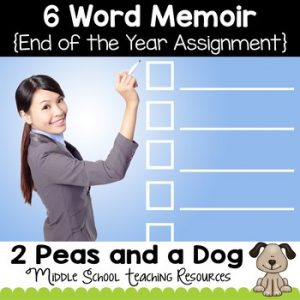 6 Word Memoir End of the Year Assignment