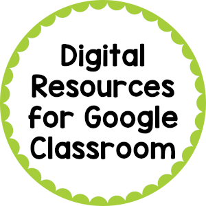 Digital Resources for Google Classroom