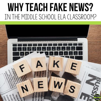 Fake news is ever-present in today's society. Learn 6 reasons why you should teach fake news in your middle school ELA classroom from 2 Peas and a Dog.