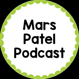 Mars Patel Podcast
