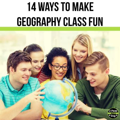 Learn 14 different ways to make geography class relevant, fun and engaging for teachers and students from 2 Peas and a Dog.