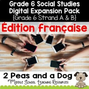 Grade 6 Ontario Social Studies French Digital Expansion Pack