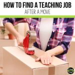 This article will cover strategies and ideas for finding a new teaching job after a move. Read these helpful tips from 2 Peas and a Dog.