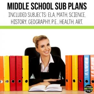 Middle school sub plans are a requirement in some districts. This article contains a list of teaching resources teachers can use from 2 Peas and a Dog.