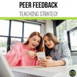 Many students often think peer feedback is simply checking for spelling and/or grammar errors. This teaching strategy helps students provide more depth with their suggested edits.