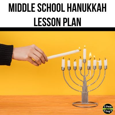 Middle School Hanukkah Lesson Plan