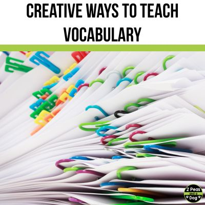 It can be difficult to find creative ways to teach vocabulary. Check out this list of 17 creative ways to teach vocabulary from 2 Peas and a Dog.