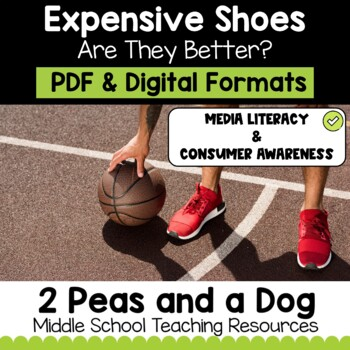 Media Literacy: Consumer Awareness Lesson - Expensive Shoes