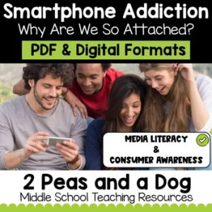 Media Literacy: Consumer Awareness Lesson - Smartphone Addiction