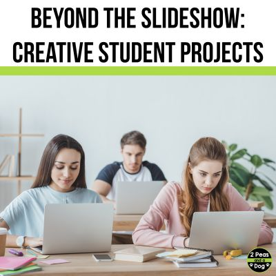 Help students think beyond the slideshow, and encourage them try some of these creative student project ideas.