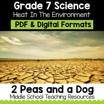 Grade 7 Science Heat in the Environment | Distance Learning