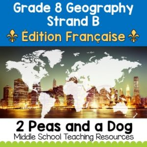 Grade 8 Geography Global Inequalities FRENCH